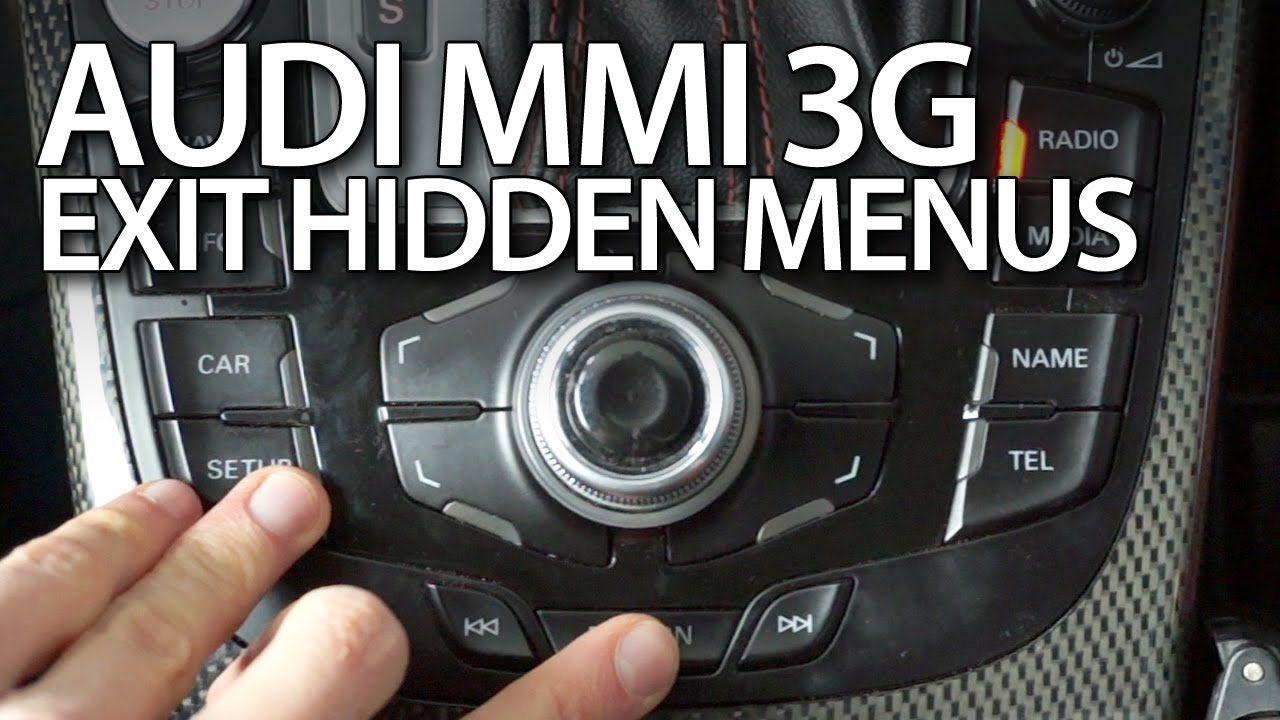 How to exit hidden menus in #Audi #MMI 3G #A1 #A3 #A4 #A5