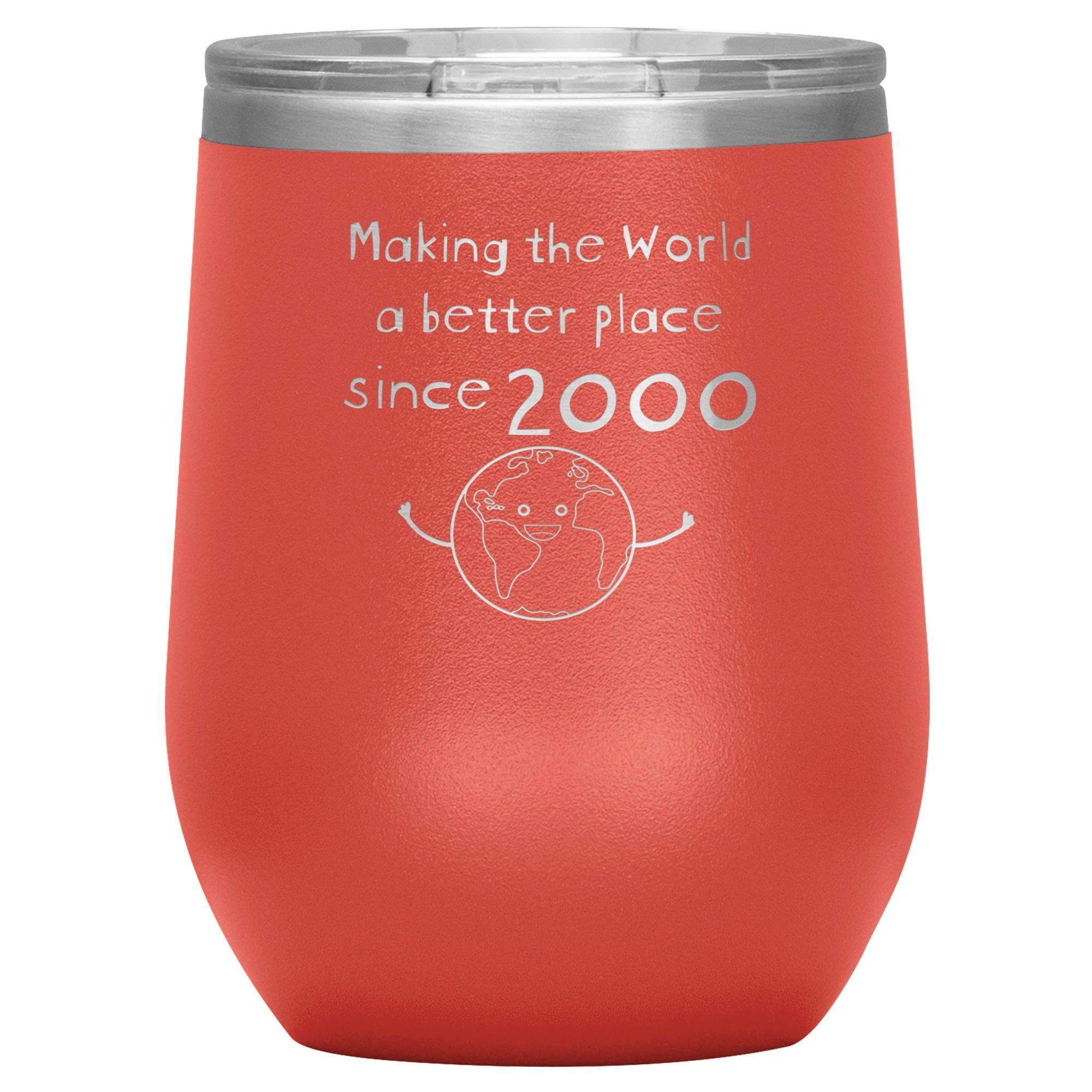 Making The World A Better Place Since 2000 Wine Tumbler 20th Etsy In 2020 50th Birthday Gifts For Woman Birthday Gifts For Women Mom Birthday Crafts