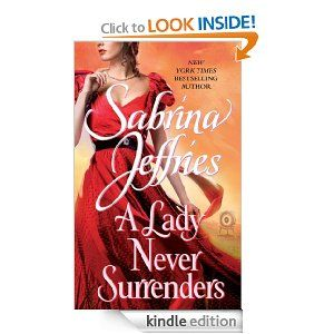 Sabrina Jeffries A Lady Never Surrenders Last Book In The Hellions Of Halstead Hall Series I Recommend Reading Romance Novels Historical Romance Books Lady