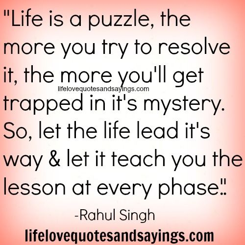 Quotes About Puzzles Life Is A Puzzle Love Quotes And