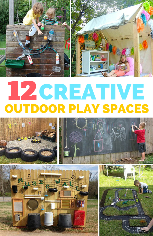 12 Creative Outdoor Play Spaces for Kids. So many fun and ...