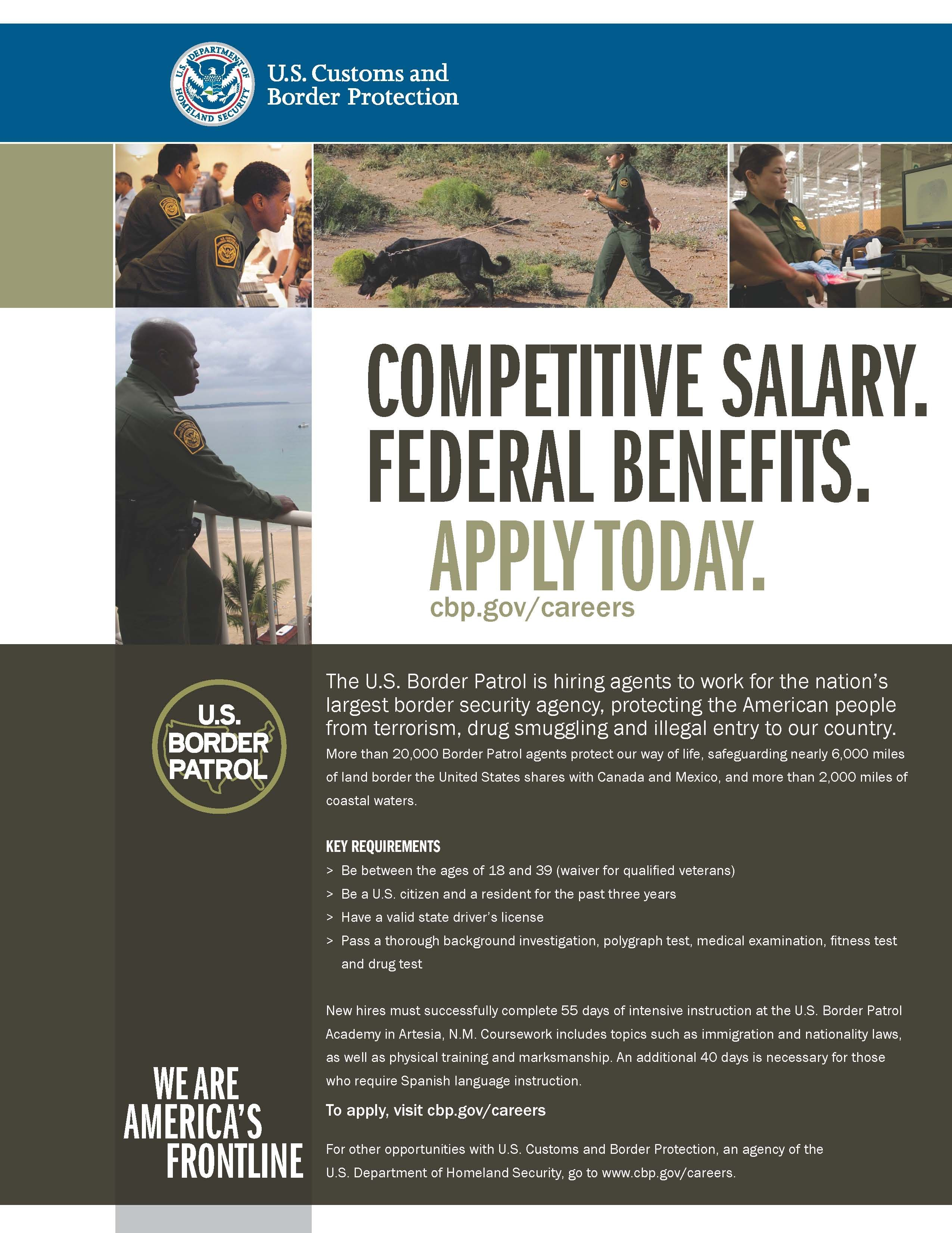 The U S  Border Patrol is looking for candidates to fill their ranks