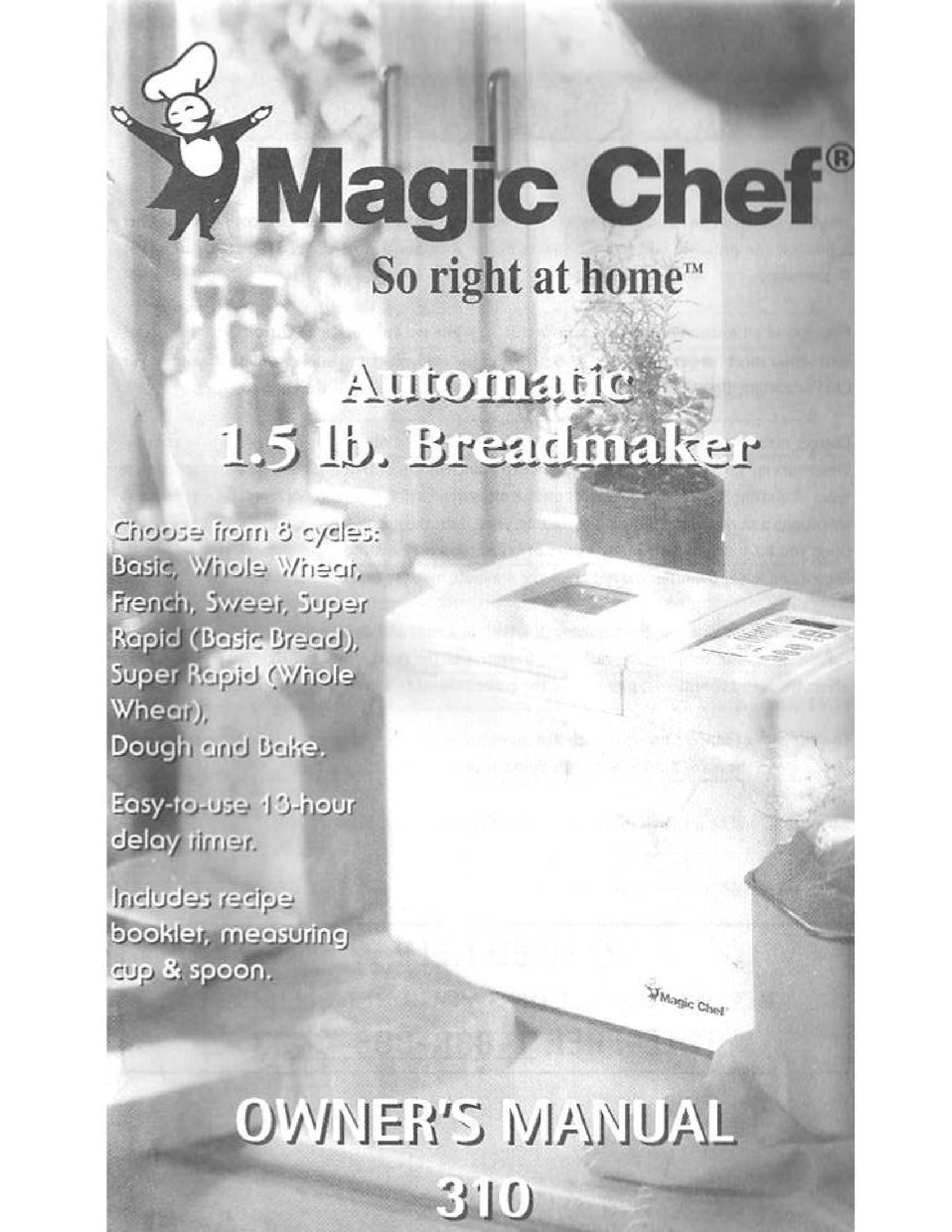 magic chef bread machine manual cbm310 car owners manual u2022 rh manualinstructionet today Magic Chef Grill Magic Chef ManualsOnline