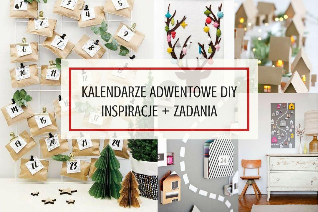 44 kalendarze adwentowe DIY + pomysły na zadania i