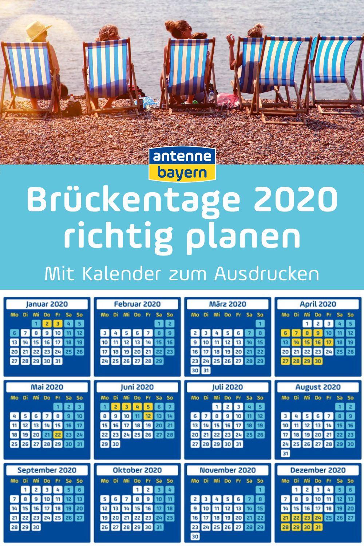 Bruckentage 2020 So Holt Ihr Aus 28 Urlaubstagen 61 Freie Tage Raus Bruckentage Urlaub Planen Planen