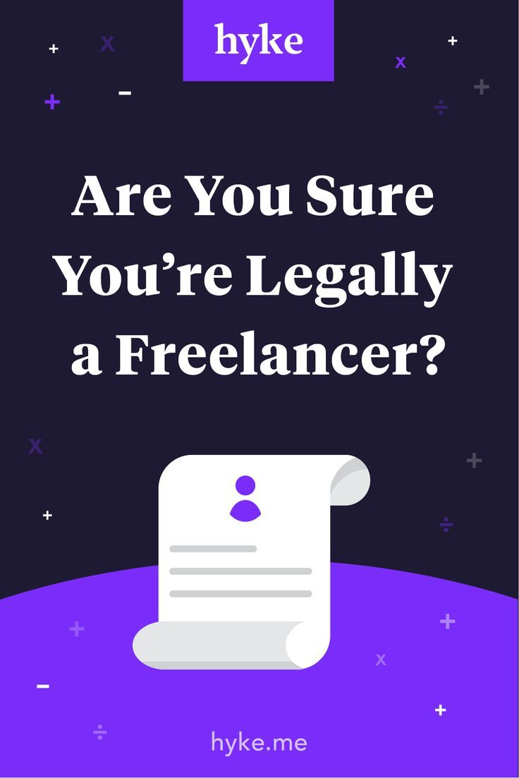 Are You Sure You're Legally a Freelancer? — Hyke.            #Hyke #TaxDeduction #TipsForFreelancers #MillennialTips #Freelancer #DesignerTools #BestApps #TaxSavings #LegalTips #LegalFreelancer #solopreneur #selfemployed