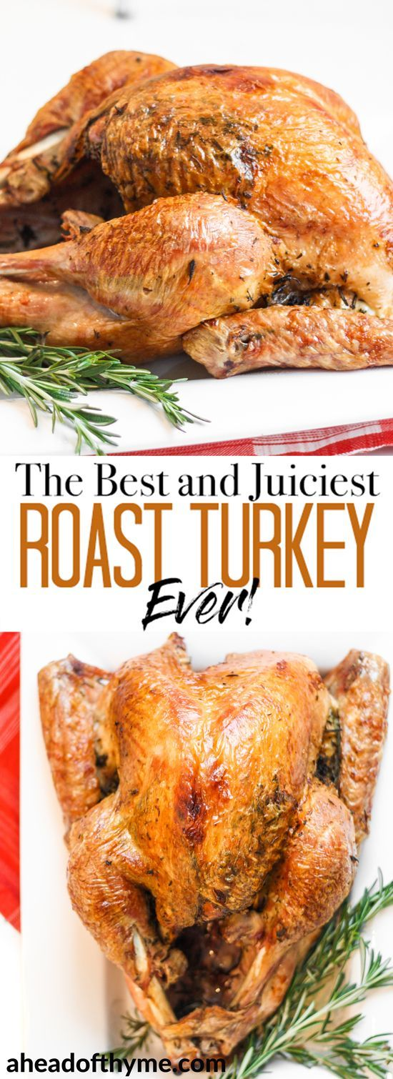 Photo of The Best and Juiciest Roast Turkey Ever