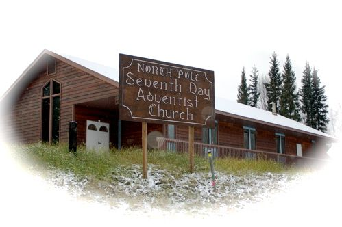 North Pole Seventh-day Adventist Church - Used to attend!