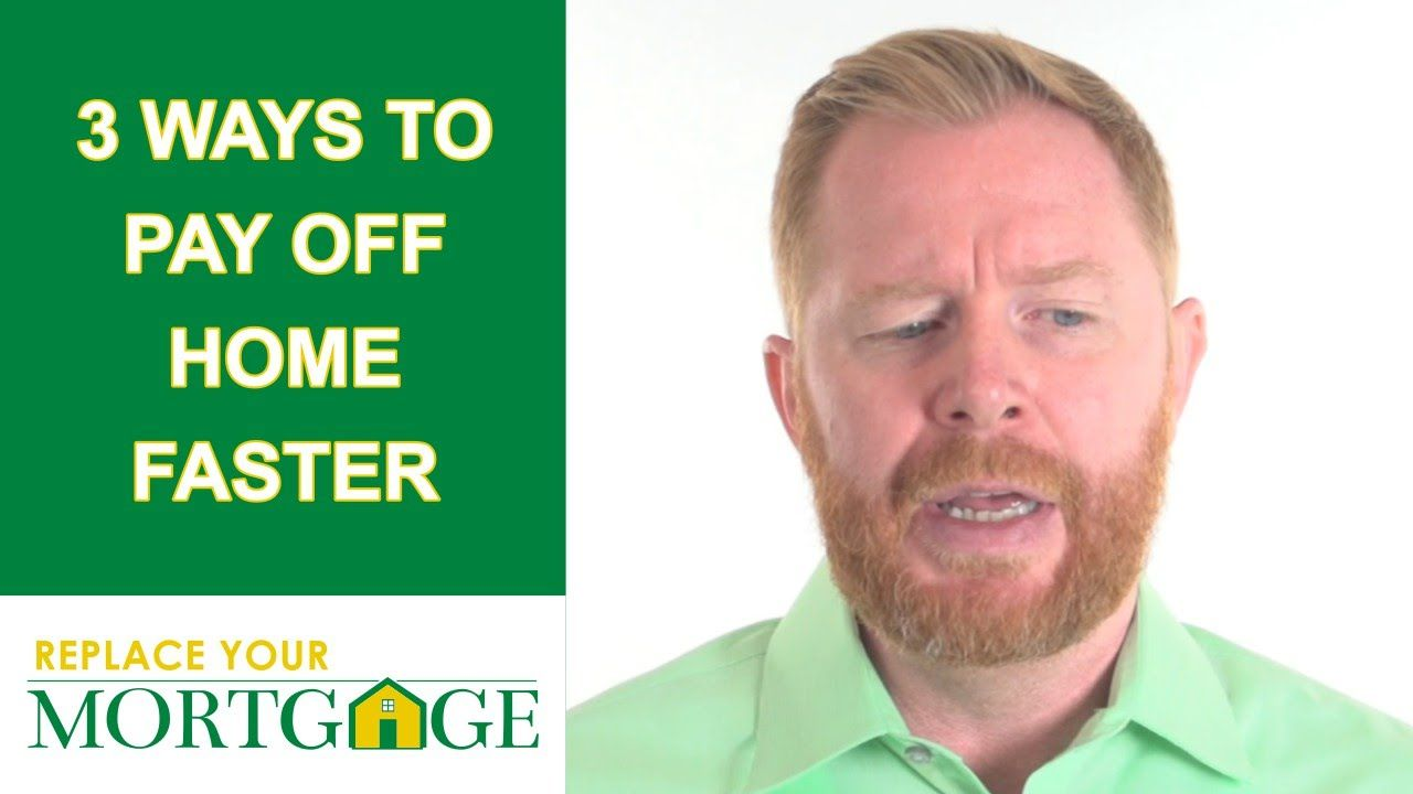 4 Ways To Pay Off Your Mortgage Faster Which One Works