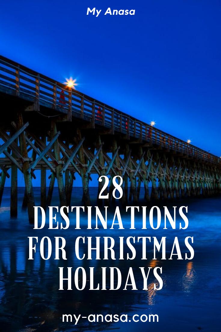28 destinations for Christmas holidays | Christmas destinations, Christmas  holidays, Places