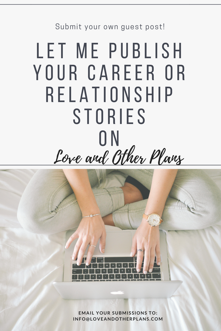 Submit Your Guest Post to My Blog! | Love and Other Plans Posts