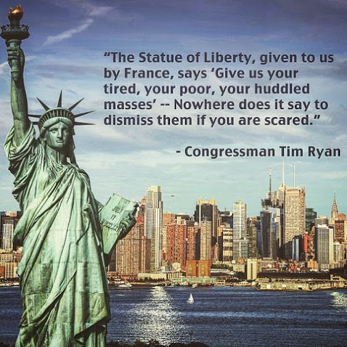 Statue Of Liberty Quote Thank You For Saying This Congressman Tim Ryan.  Being Liberal .