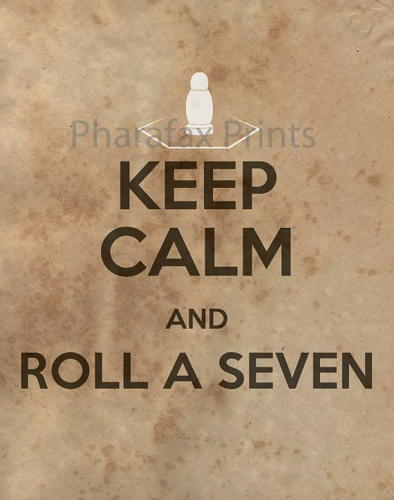 Settlers of Catan  Keep Calm and Roll A Seven by pharafax on Etsy, $12.75
