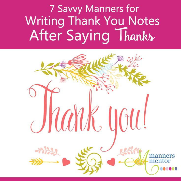 Writing Thank You Notes After Saying Thanks -7 Savvy Manners Note