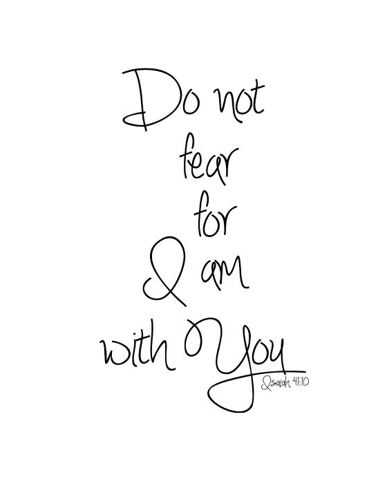Do Not Fear Free Print Quotes And Inspiration Pinterest Adorable Short Bible Quote