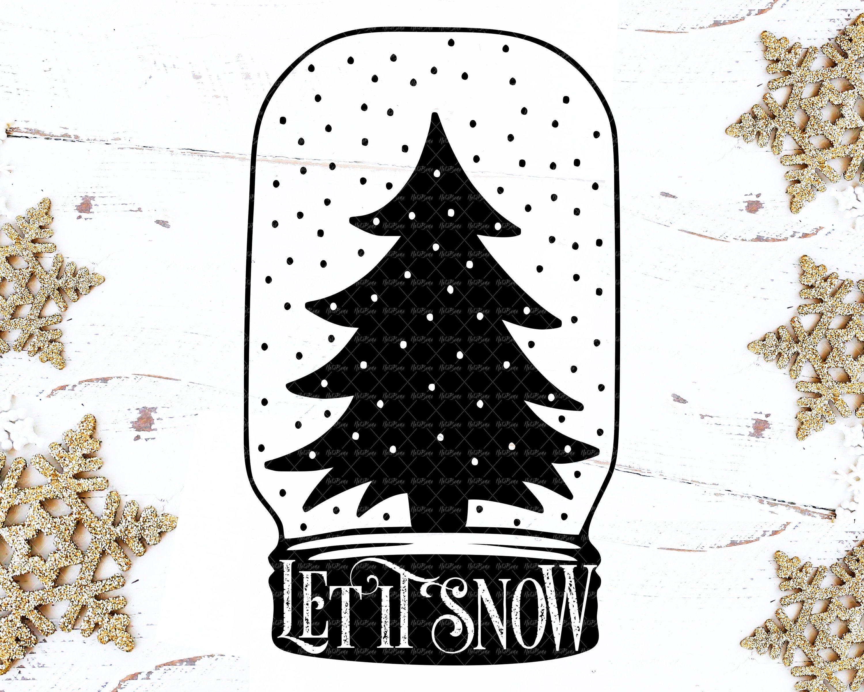 Free snow globe icon, symbol. Christmas Svg Cut File Let It Snow Mason Jar Snow Globe Svg Dxf Kits How To Craft Supplies Tools Mabnadieselpart Com