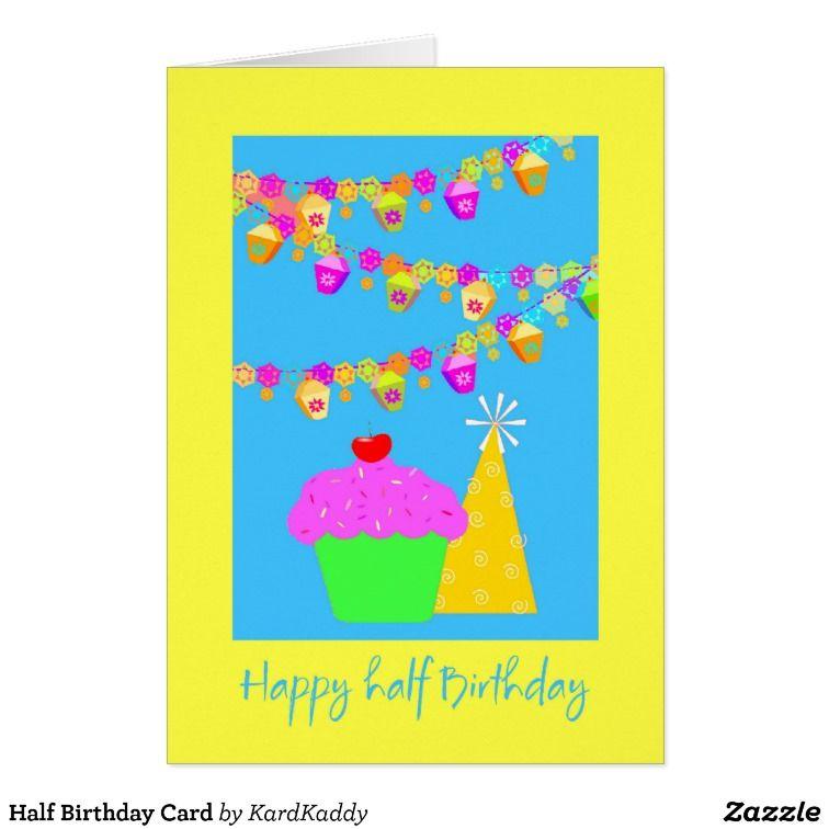 Half Birthday Card Zazzle Com Birthday Cards Kids Birthday Party Birthday Invitations