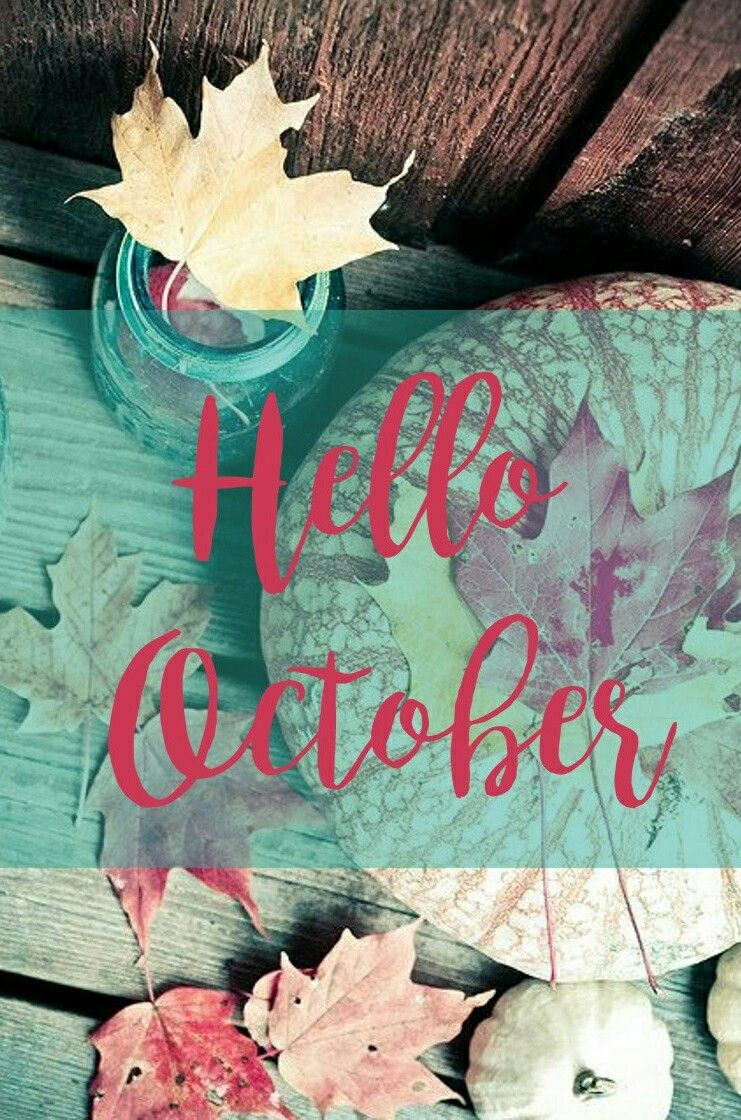 Pin by Hoda on Months of the year Hello october, Good