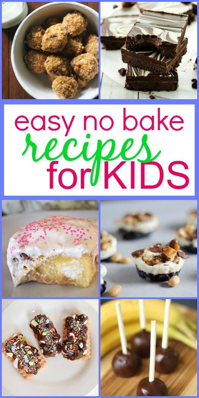 30 Easy No Bake Recipes For Kids Baking Recipes For Kids Easy Baking Recipes Kids Cooking Recipes