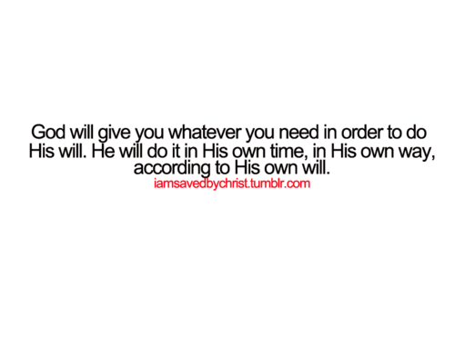His will..