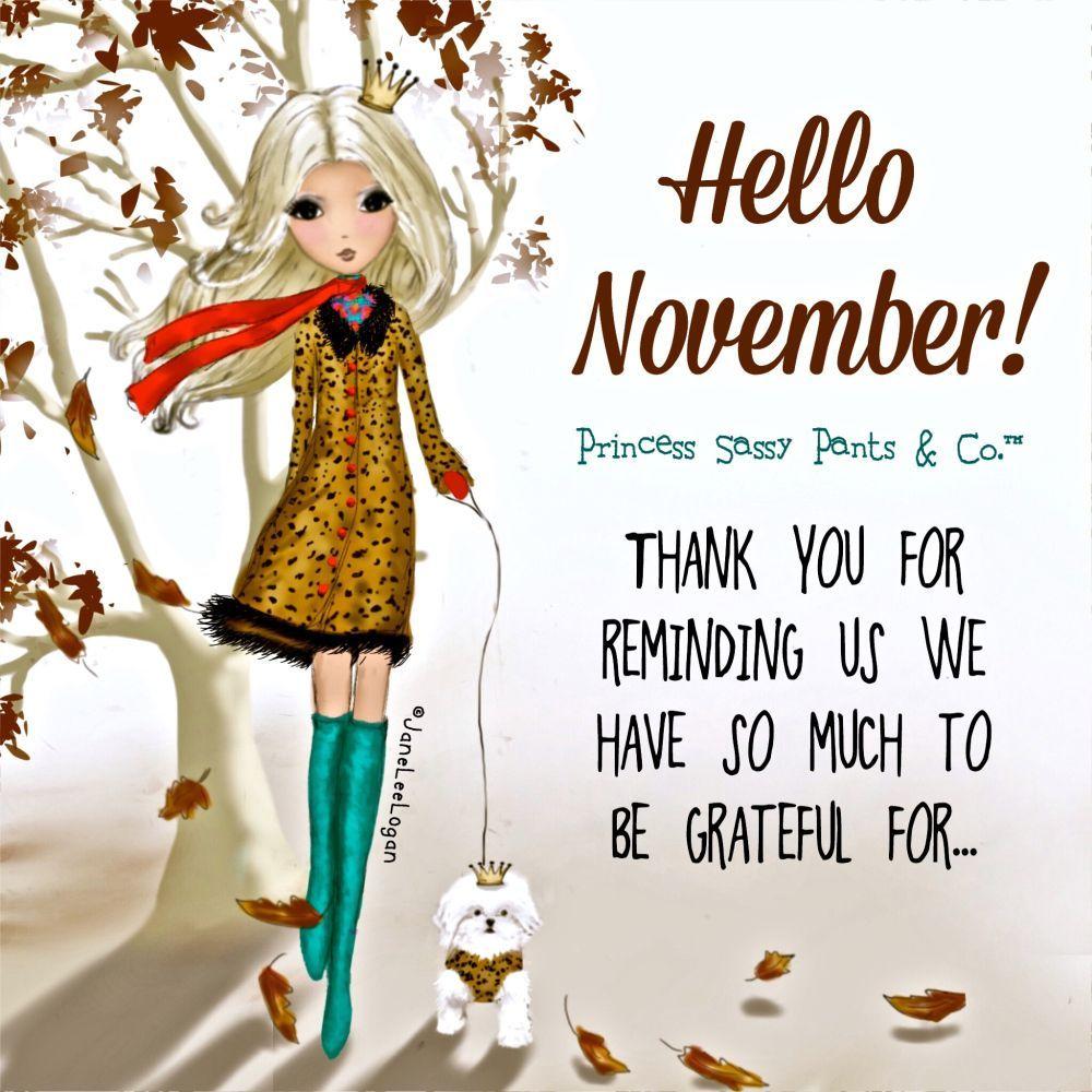 Hello November! | Princess Sassy Pants & Co.™ #hellonovember Hello November! | Princess Sassy Pants & Co.™