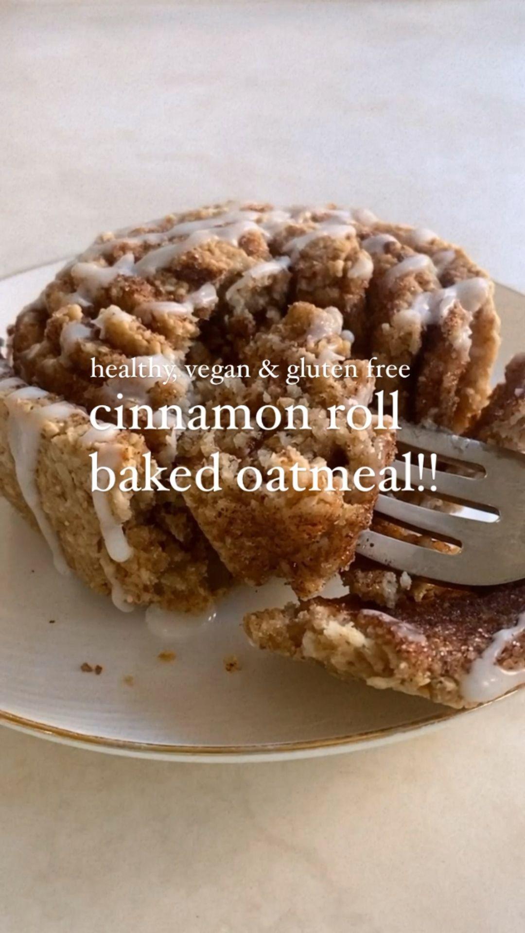 🤍cinnamon roll baked oatmeal!! (healthy, vegan, gl