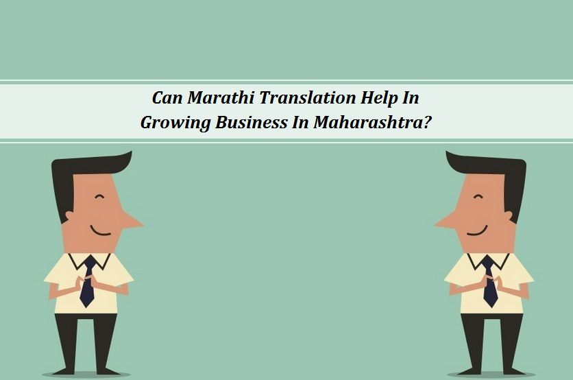 Can Marathi Translation Help In Growing Business In