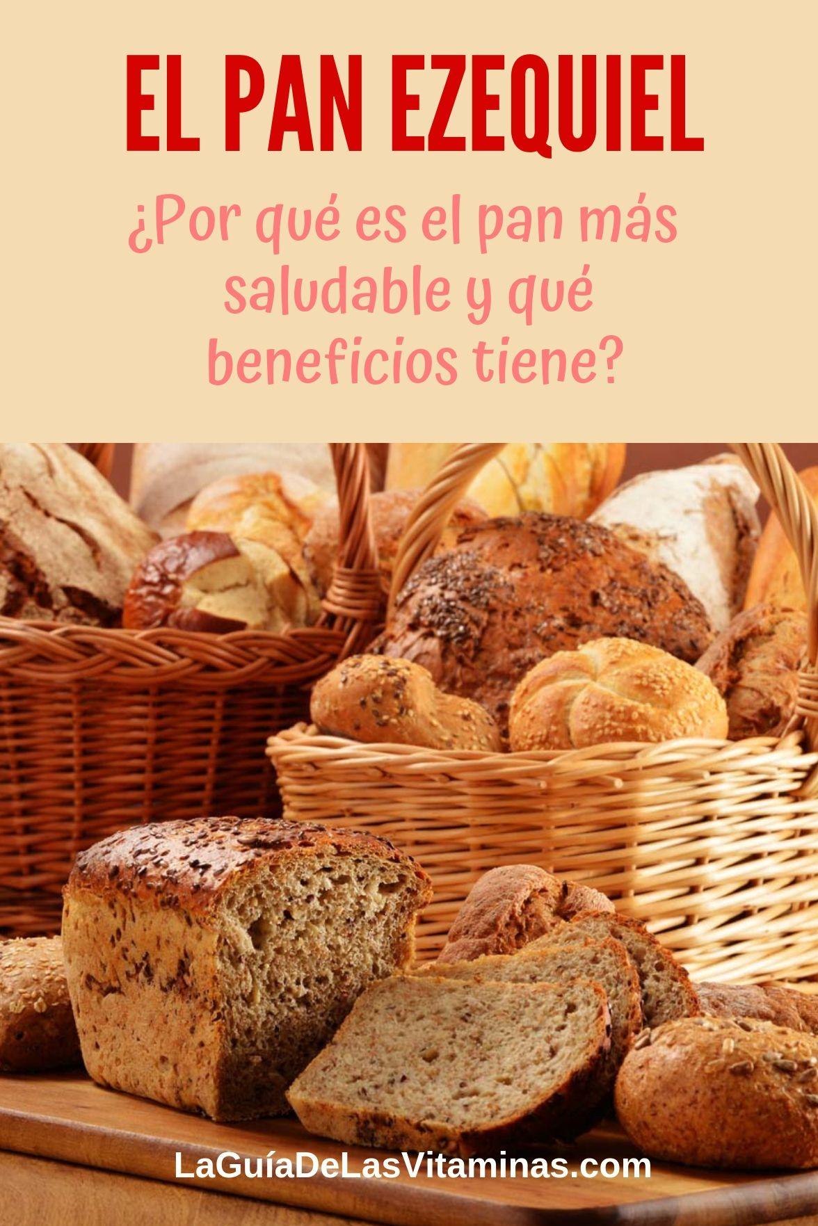 El pan ezequiel, ¿Por qué es el pan más saludable y qué beneficios tiene?