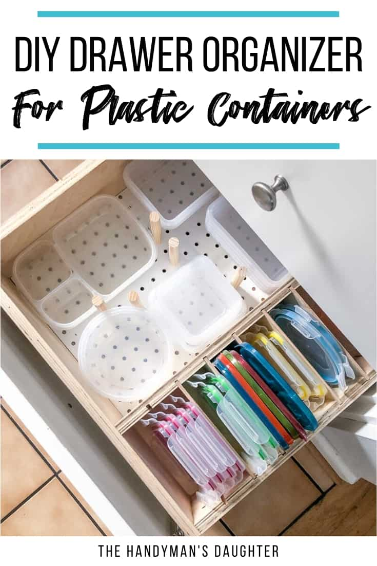 Diy Drawer Organizer For Plastic Containers And Lids In 2020 Diy
