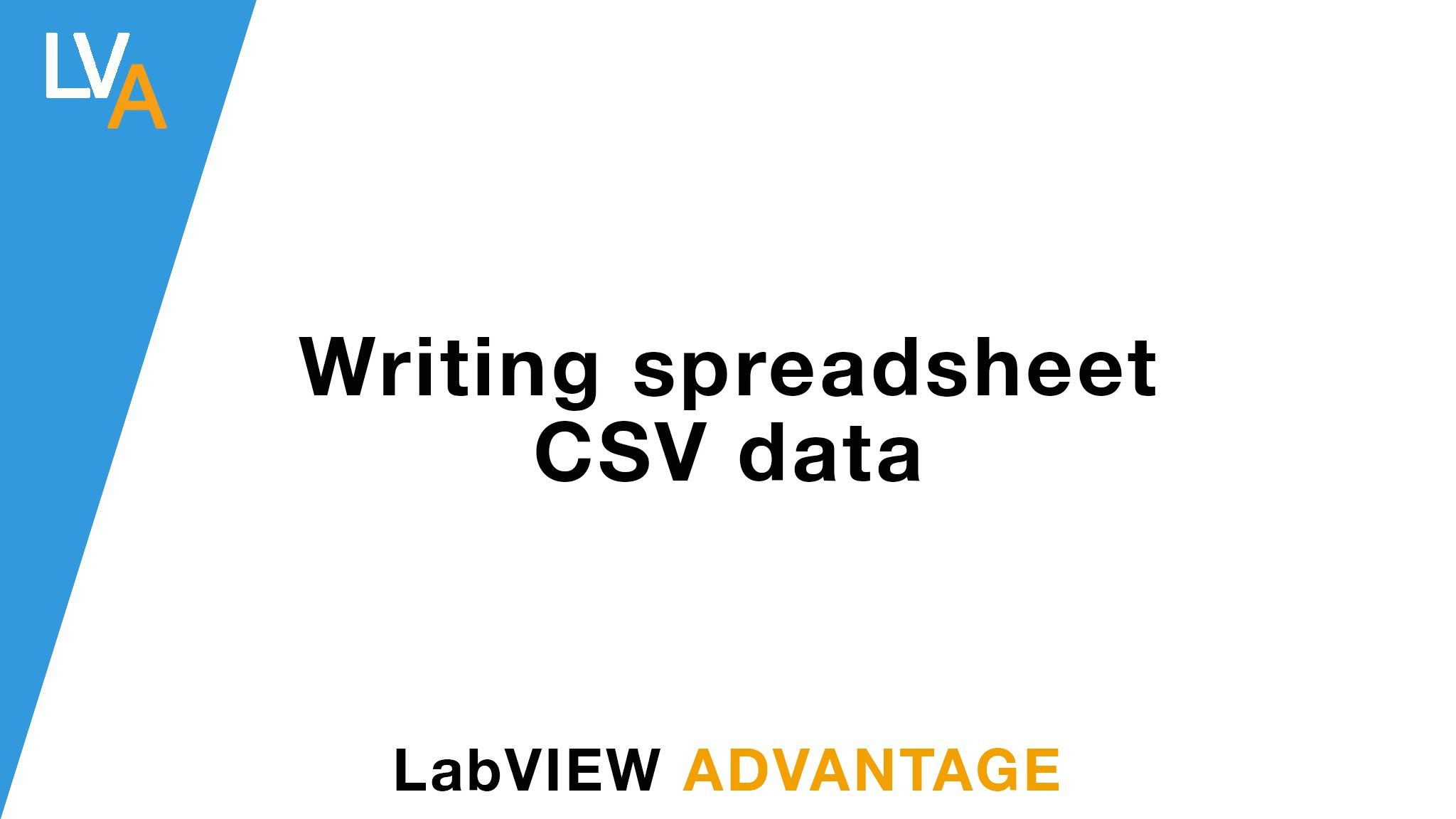 LabVIEW How to Write into a Spreadsheet CSV file | LabVIEW Training