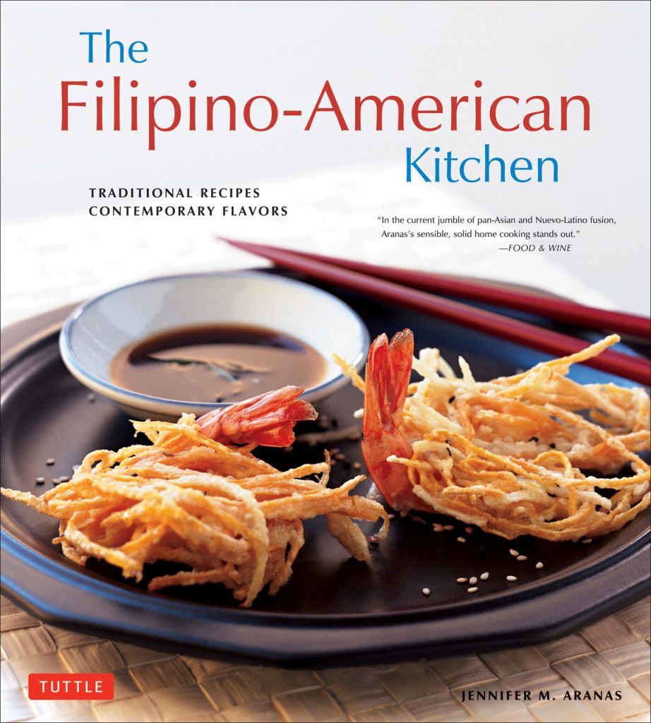 The filipino american kitchen cookbook review and shumai filipino the filipino american kitchen traditional recipes contemporary flavors pdf books library land forumfinder Choice Image