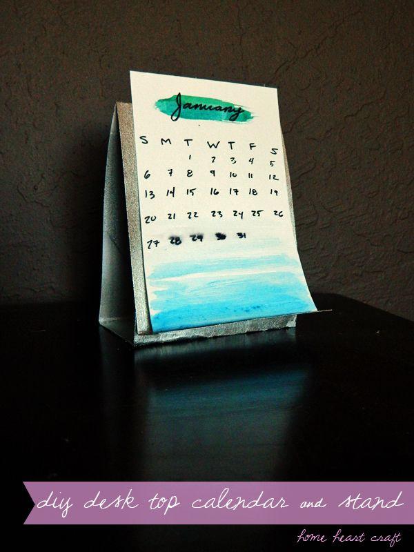 Diy Desk Calendar And Stand Home Heart Craft Pinterest Heart