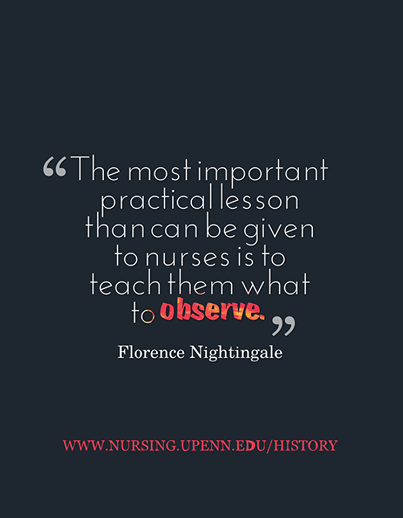 The Most Important Practical Lesson That Can Be Given To Nurses Is