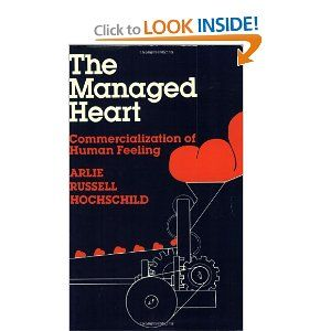 the managed heart commercialization of human feeling