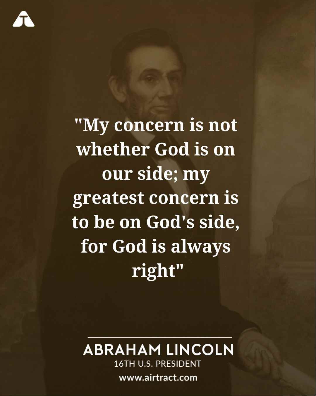 My concern is not whether God is on our side; my greatest