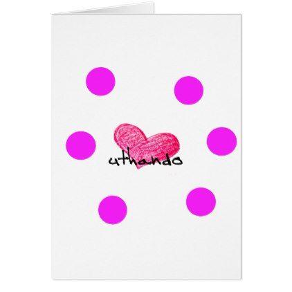 Zulu Language of Love Design Card - love cards couple card ideas diy