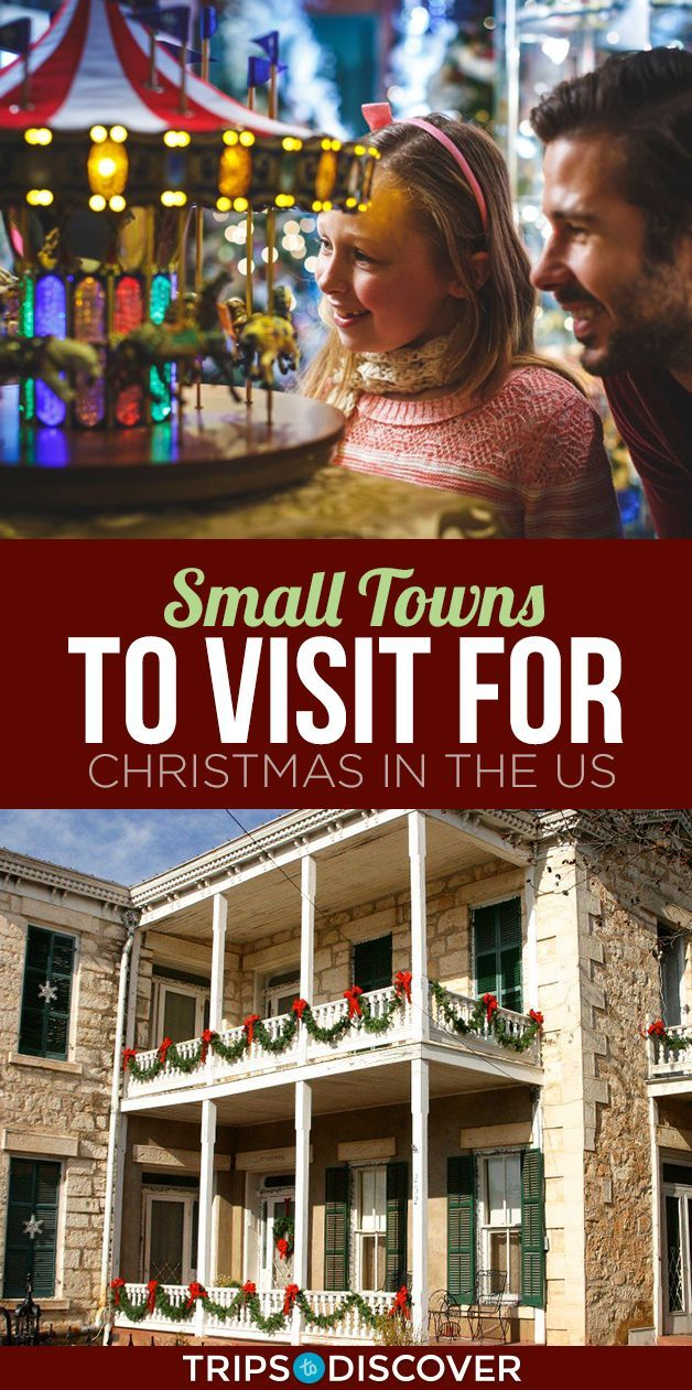 Nothing Quite Like Celebrating Christmas at These 12 Charming Small Towns in The U.S. 11 Best Small Towns to Visit for Christmas in the US11 Best Small Towns to Visit for Christmas in the US