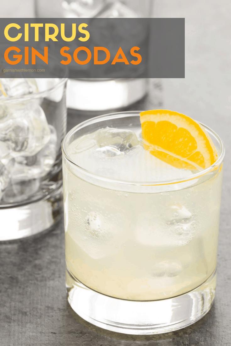 Citrus Gin Sodas - Garnish with Lemon