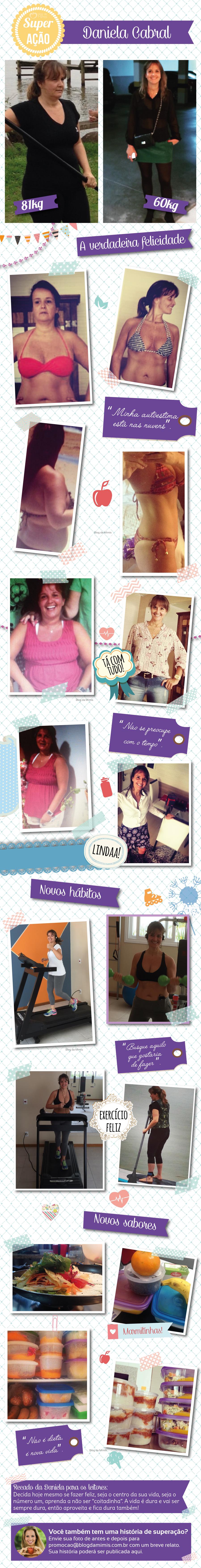 Superação Daniela: um novo estilo de vida e 21Kg a menos - Blog da Mimis #emagrecimento #dieta #diet #loseweight #cardápio #alimentação #corpo #antesedepois