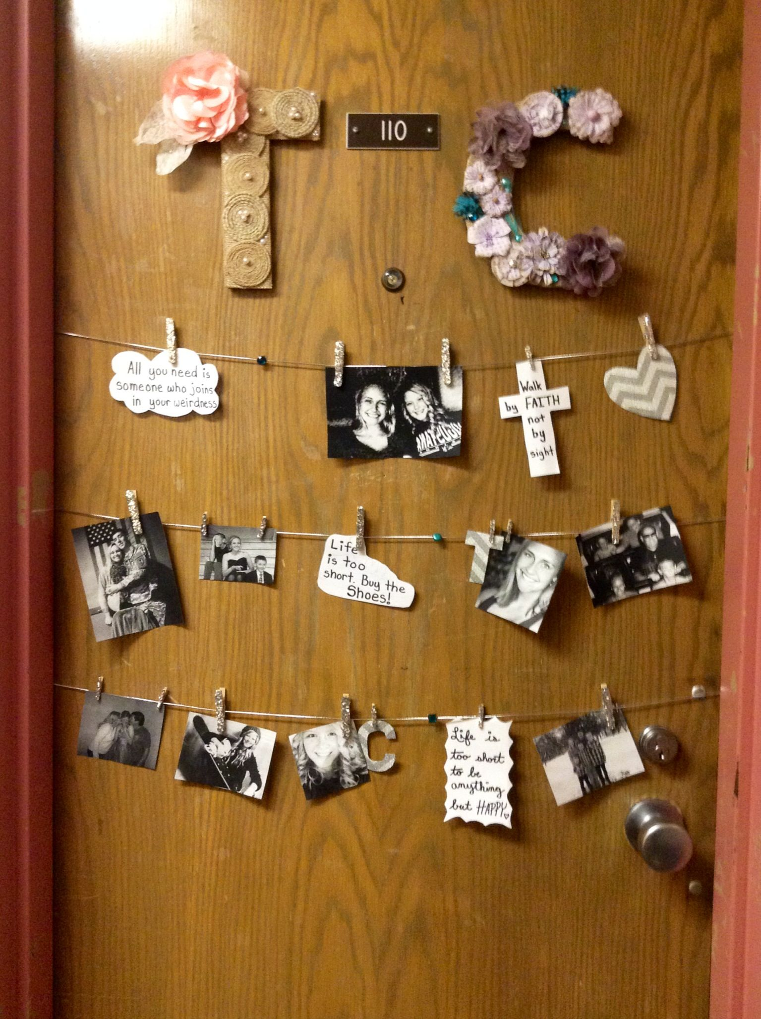 Dorm door decoration First string is us together, then we each have our own  line