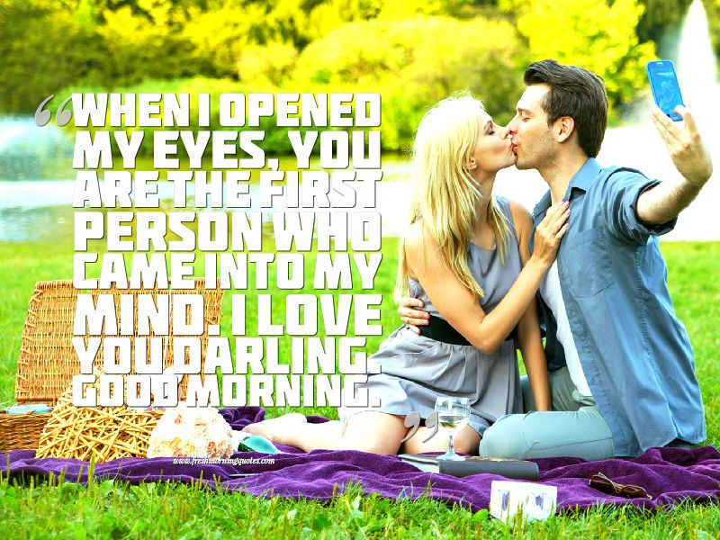 30 Good Morning Love Quotes For Him