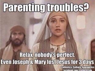Parenting Troubles Relax No One Is Perfect Christian Jokes Christian Humor Christian Memes