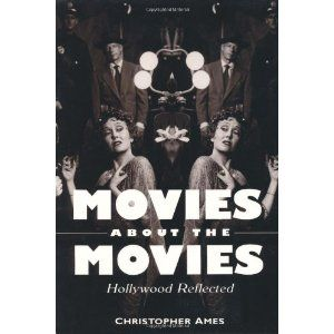 Movies About the Movies: Hollywood Reflected (Paperback) http://www.amazon.com/dp/0813109388/?tag=wwwmoynulinfo-20 0813109388
