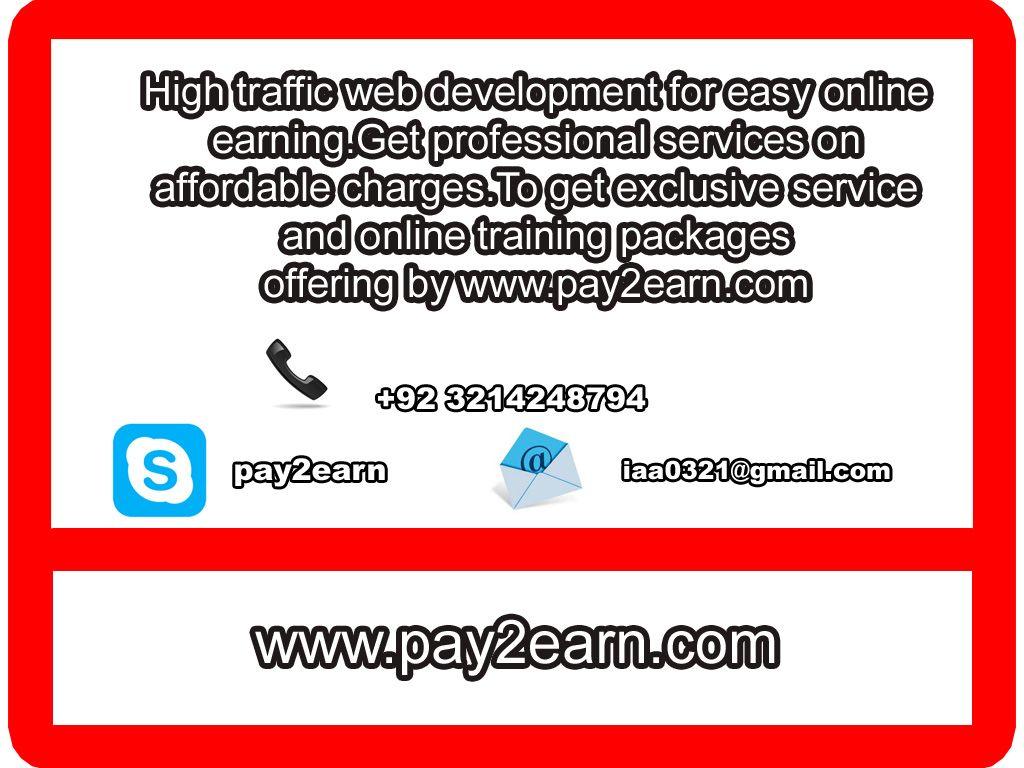 High traffic web development for easy online earning get