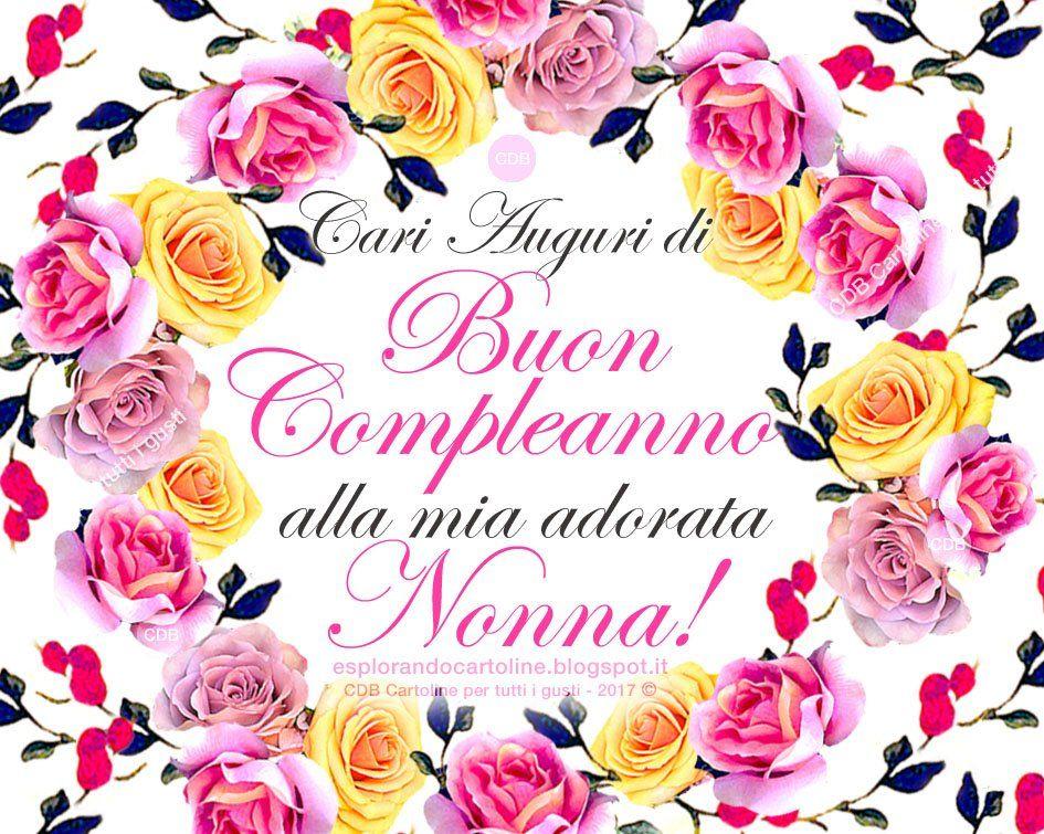 Tanti Auguri Di Buon Compleanno Alla Mia Adorata Nonna Auguri