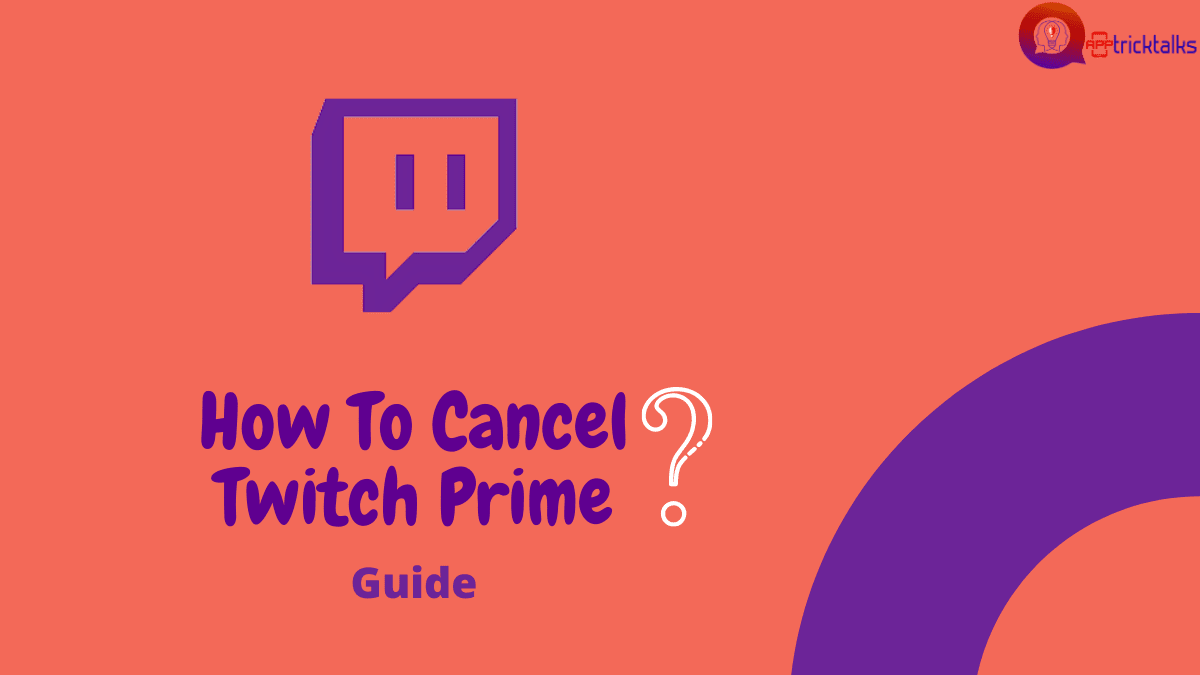 How To Cancel Twitch Prime In Just Simple Steps In 2020 Twitch Prime Twitch Live Video Streaming