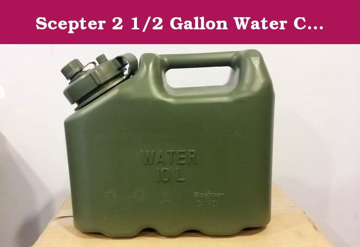 Scepter 2 1 2 Gallon Water Container Green This Scepter Water Can Is Of The Highest Quality Plastic Jerry Can Out There It Water Containers Jerry Can Gallon