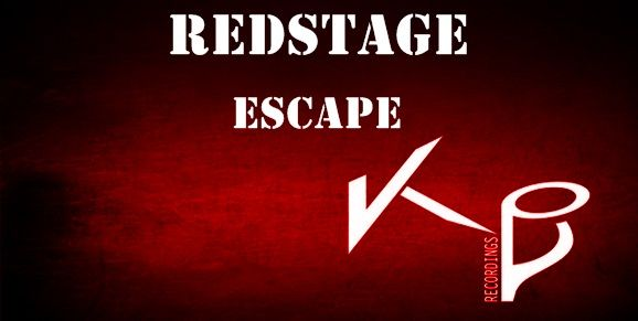 REDSTAGE - ESCAPE