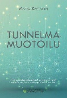 Tunnelmamuotoilu / tekijä: Marjo Rantanen