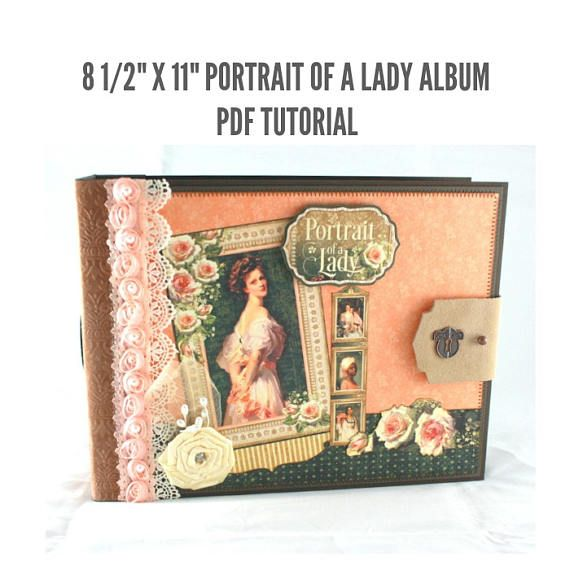 8 12x11 Portrait Of A Lady Scrapbook Album Pdf Tutorial